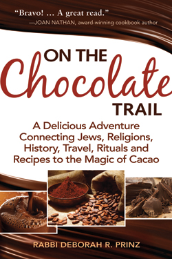 On the Chocolate Trail: A Delicious Adventure Connecting Jews, Religio