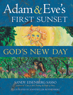 Adam and Eve's First Sunset; God's New Day by Rabbi Sandy Sasso